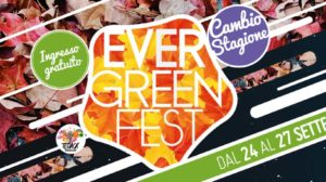 Evergreen Fest a bellarte